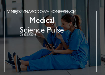 KONFERENCJA Medical Science Pulse 2018